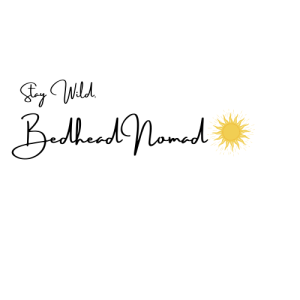 "Blog signature for Bedhead Nomad that says ""Stay Wild, Bedhead Nomad"""